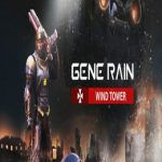 Gene Rain: Wind Tower