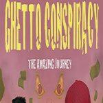 Ghetto Conspiracy
