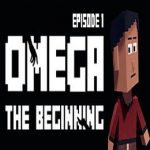 Omega: The Beginning – Episode 1