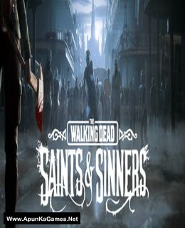 The Walking Dead: Saints and Sinners Cover, Poster, Full Version, PC Game, Download Free