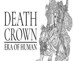 Death Crown — Era of Human