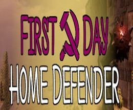 First Day: Home Defender