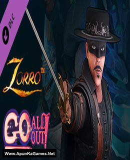 Go All Out - Zorro Character Cover, Poster, Full Version, PC Game, Download Free