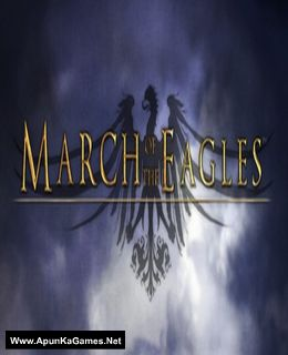 March of the Eagles Cover, Poster, Full Version, PC Game, Download Free