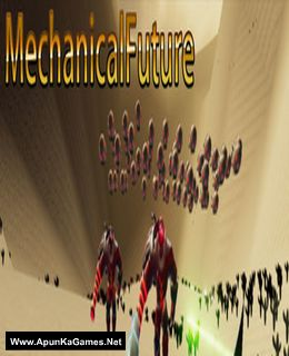 MechanicalFuture Cover, Poster, Full Version, PC Game, Download Free