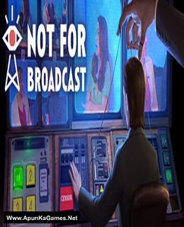 Not For Broadcast Cover, Poster, Full Version, PC Game, Download Free