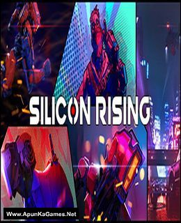 Silicon Rising Cover, Poster, Full Version, PC Game, Download Free