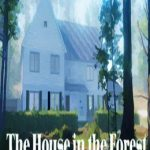 The House in the Forest