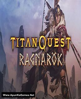 Titan Quest Anniversary Edition Ragnarok Cover, Poster, Full Version, PC Game, Download Free