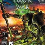 Dawn Of War Dark Crusade