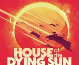 House of the Dying Sun