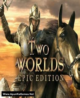 Two Worlds Epic Edition Cover, Poster, Full Version, PC Game, Download Free