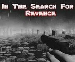 In The Search For Revenge