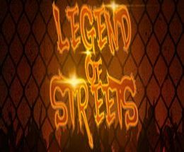 Legend of Streets