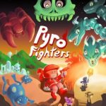 Pyro Fighters