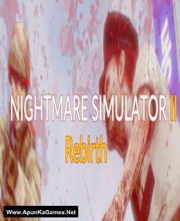 Nightmare Simulator 2 Rebirth Cover, Poster, Full Version, PC Game, Download Free