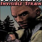Survivalist Invisible Strain