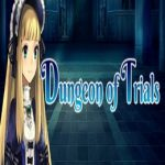 Dungeon of Trials