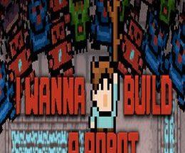 I Wanna Build a Robot