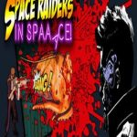 Space Raiders in Space
