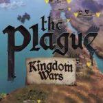 The Plague Kingdom Wars