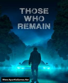 Those Who Remain Cover, Poster, Full Version, PC Game, Download Free