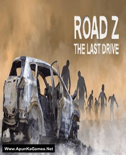 Road Z : The Last Drive Cover, Poster, Full Version, PC Game, Download Free