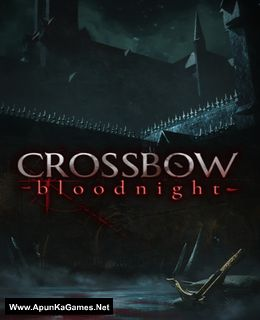 CROSSBOW: Bloodnight Cover, Poster, Full Version, PC Game, Download Free