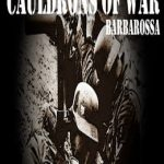 Cauldrons of War: Barbarossa