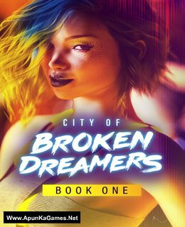 City of Broken Dreamers: Book One Cover, Poster, Full Version, PC Game, Download Free