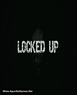 Locked Up Cover, Poster, Full Version, PC Game, Download Free