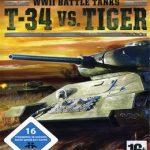 WWII Battle Tanks: T -34 vs. Tiger