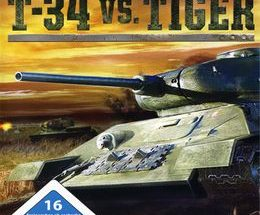 WWII Battle Tanks: T -34 vs. Tiger