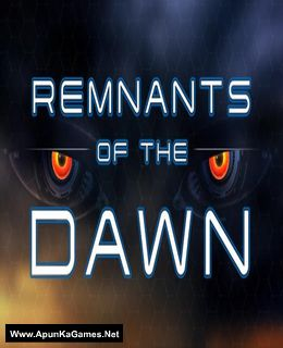Remnants of the Dawn Cover, Poster, Full Version, PC Game, Download Free