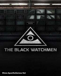 The Black Watchmen Cover, Poster, Full Version, PC Game, Download Free