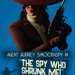 The Spy Who Shrunk Me!