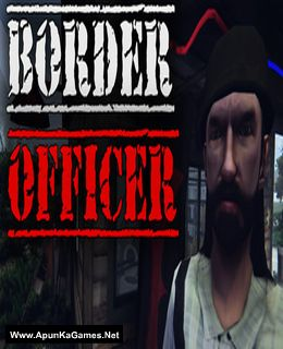 Border Officer Cover, Poster, Full Version, PC Game, Download Free