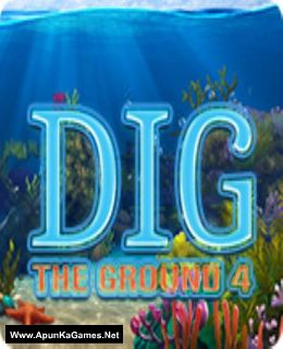 Dig The Ground 4 Cover, Poster, Full Version, PC Game, Download Free
