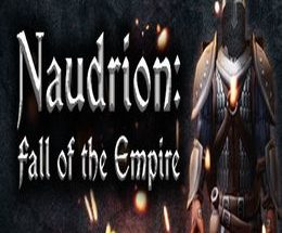 Naudrion: Fall of The Empire