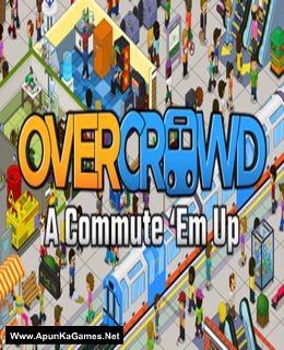 Overcrowd: A Commute 'Em Up Cover, Poster, Full Version, PC Game, Download Free