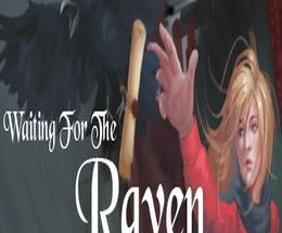 Waiting For The Raven