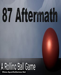 87 Aftermath: A Rolling Ball Game Cover, Poster, Full Version, PC Game, Download Free