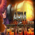 Arm of Revenge Re-Edition