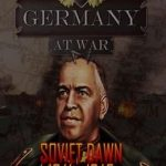 Germany at War: Soviet Dawn