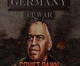 Germany at War: Soviet Dawn