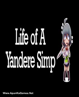 Life of A Yandere Simp Cover, Poster, Full Version, PC Game, Download Free
