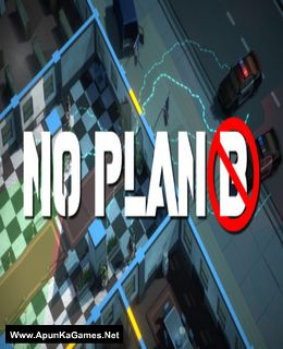 No Plan B Cover, Poster, Full Version, PC Game, Download Free