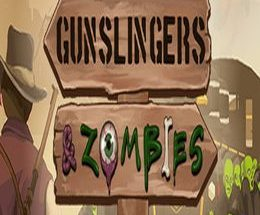 Gunslingers and Zombies