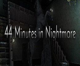 44 Minutes in Nightmare