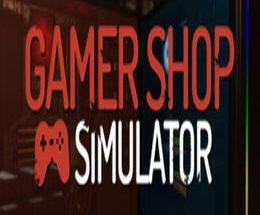 Gamer Shop Simulator